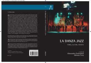 LA DANZA JAZZ. Storia, cultura, tecniche.