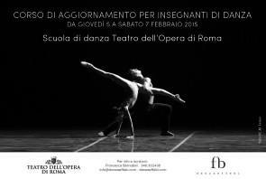 Corso di aggiornamento insegnanti presso la Scuola di danza del Teatro dell'Opera di Roma da giovedì 5 a sabato 7 febbraio 2015