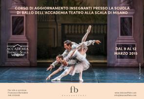 Corso di aggiornamento insegnanti alla Scuola di ballo dell'Accademia Teatro alla Scala dal 9 al 12 marzo 2015