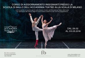 Corso di aggiornamento insegnanti presso la Scuola di ballo dell'Accademia Teatro alla Scala dal 29 febbraio al 3 marzo 2016
