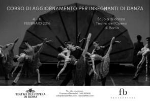 Corso di aggiornamento insegnanti alla Scuola di danza del Teatro dell'Opera di Roma da giovedì 4 febbraio a sabato 6 febbraio 2016