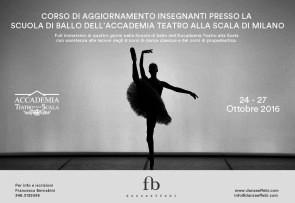 Corso di aggiornamento insegnanti presso la Scuola di ballo dell'Accademia Teatro alla Scala dal 24 al 27 ottobre 2016