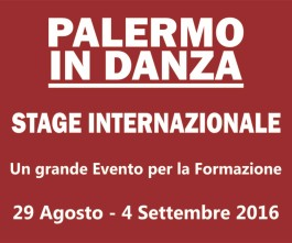 Palermo in Danza. Stage Internazionale di Danza.