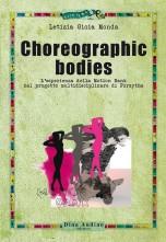 Choreographic bodies. L'esperienza della Motion Bank nel progetto multidisciplinare di Forsythe.