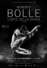 Roberto Bolle. L'arte della Danza. Il film a novembre al cinema.
