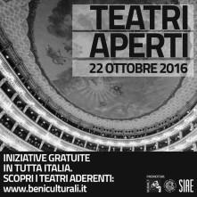 Teatri Aperti. Sabato 22 ottobre 2016 iniziative gratuite in tutta Italia.