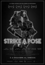 Strike a pose. Al cinema la vera storia dei ballerini di Madonna.