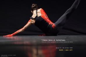 T-Danse danse et tecnologie. Festival Internazionale della Nuova Danza di Aosta. Bando di selezione per l'edizione 2017.