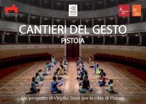Cantieri del Gesto Pistoia. Un progetto di Virgilio Sieni per la città di Pistoia. Bando per giovani danzatori tra i 10 e i 25 anni.