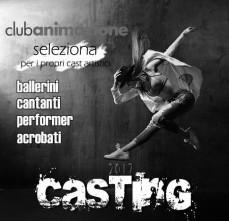 Club Animazione cerca ballerini, ballerine e cantanti per cast artistici. Audizioni a Napoli e Roma.