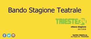 Teatro Trieste 34. Bando di selezione per la stagione 2017-2018