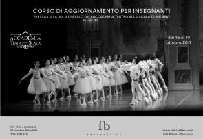 Corso aggiornamento insegnanti Scuola di ballo Accademia Teatro alla Scala dal 16 al 19 ottobre 2017