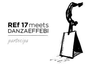 Danzaeffebi meets REf17 – Call per 6 spettatori