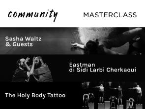 REf17. Al D.A.F. di Roma masterclass con Sasha Waltz & Guests, Eastman di Sidi Larbi Cherakoui e The Holy Body Tattoo
