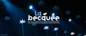 Becquée 2018. Bando per candidature per il festival 2018 (Francia)