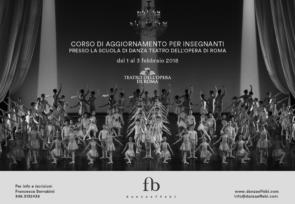 Scuola di danza del Teatro dell'Opera di Roma. Corso di aggiornamento insegnanti dal 1 al 3 febbraio 2018