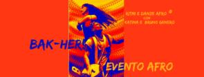 BAK-HER, giornata di Ritmi e Danze Afro con Katina e Bruno Genero