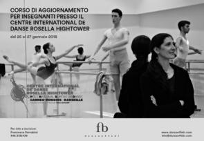 Centre International de Danse Rosella Hightower. Corso di aggiornamento per insegnanti di danza dal 25 al 27 gennaio 2018 a Cannes, in Francia