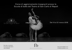 Scuola di ballo del Teatro San Carlo di Napoli. Corso di aggiornamento insegnanti dal 19 al 21 marzo 2018.