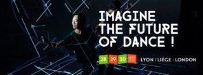 Danza + hackathon = DANSATHON. Lione - Liegi – Londra. Open Call