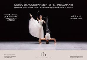 Scuola di ballo dell'Accademia Teatro alla Scala. Corso di aggiornamento insegnanti dal 15 al 18 ottobre 2018