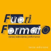 FuoriFormato - Festival internazionale di danza contemporanea e videodanza. Open Call sezione videodanza (Stories We Dance).