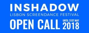 InShadow 10. Festival Internazionale di Videodanza, Performance e Tecnologie. Open Call (Portogallo)