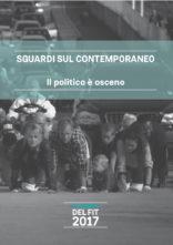 A Milano presentazione del volume Il politico è osceno. Conversazione intorno ai quaderni del FIT. Sguardi sul contemporaneo.