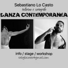 Sebastiano Lo Casto cerca nuove collaborazioni per stage, workshop, coreografie.