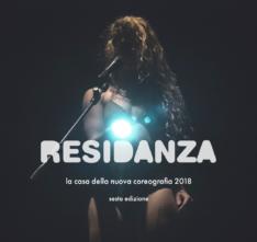 Residanza 2018.La casa della nuova coreografia. Bando di ospitalità per giovani coreografidi Movimento Danza