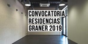 Graner 2019. Bando per residenze a Barcellona (Spagna).