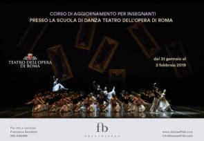 Scuola di danza del Teatro dell'Opera di Roma. Corso di aggiornamento per insegnanti di danza dal 31 gennaio al 2 febbraio 2019
