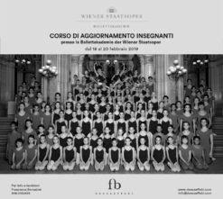 Ballettakademie der Wiener Staatsoper. Corso aggiornamento insegnanti presso l'Accademia del Teatro dell'Opera di Vienna dal 18 al 20 febbraio 2019