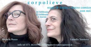 Corpolieve laboratorio di teatro danza con Michela Pozzo e Luisella Tamietto