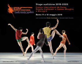 Stage audizione a Roma per l'ammissione al Centre International de Danse Rosella Hightower a Cannes-Mougins e a Marsiglia per l'anno 2019-2020