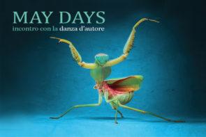 May Days, incontro con la danza d'autore