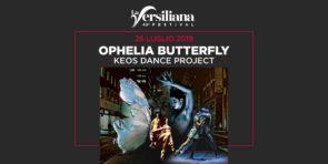 Keos Dance Project debutta in Ophelia Butterfly di Stefano Puccinelli a La Versiliana