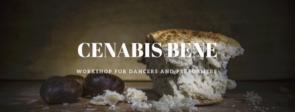 Cenabis Bene. Workshop per danzatori e attori/performer
