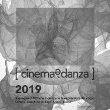 CinemaèDanza 2019, rassegna di film che incontrano le espressioni del corpo di Sosta Palmizi. Film, incontri e performance in Toscana