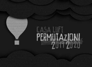 Permutazioni 2019 2020. Bando a cura di a cura di Zerogrammi e Fondazione Piemonte dal Vivo
