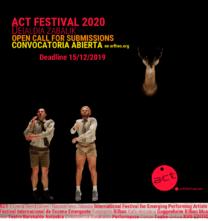 ACT 2020 Festival Internazionale per la Scena Emergente. Open call (Spagna)