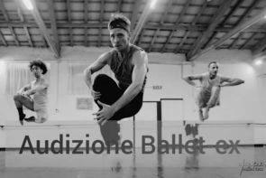 Audizione compagnia Ballet-ex per danzatori