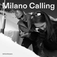 Milano calling. Programma di residenze all'Istituto Svizzero. Bando di concorso 2020/2021 per artisti e ricercatori