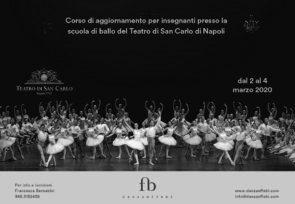 Scuola di ballo del Teatro San Carlo di Napoli. Corso di aggiornamento insegnanti dal 2 al 4 marzo 2020