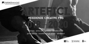 ARTEFICI.ResidenzeCreativeFVG. 8 i progetti selezionati per il 2020 tra 265 proposte