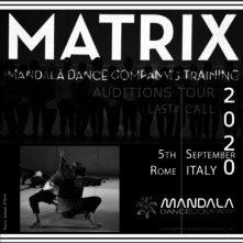 MATRIX Mandala Dance Company's Training Program. Ultima audizione a Roma
