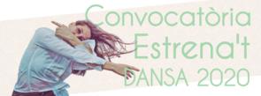 Estrena't Dansa 2020. Open call per gruppi, collettivi e compagnie di danza (Spagna)