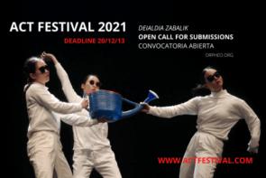 ACT 2021 Festival Internazionale della Scena Emergente. Open call (Spagna)