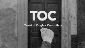 Bando TOC – Teatro di Origine Certificata. Un bando di C.Re.S.Co - coordinamento delle realtà della scena contemporanea aperto a tutti