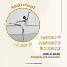 Centro Formazione AIDA, Scuola di Alta Formazione Professionale per Danzatori. Audizioni Anno Accademico 2021/2022